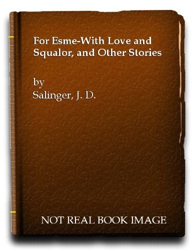 9780450005268: For Esme-With Love and Squalor, and Other Stories