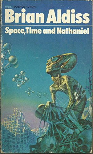 9780450007064: Space, Time and Nathaniel