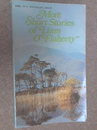 More short stories of Liam O'Flaherty: O'Flaherty, Liam