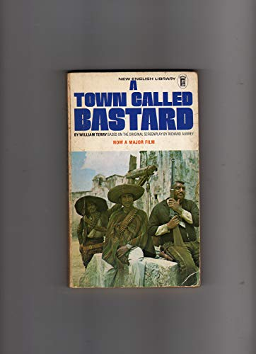 9780450009044: Town Called Bastard