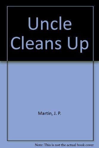 9780450009501: Uncle Cleans Up