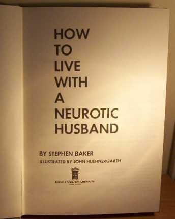 How to Live with a Neurotic Husband