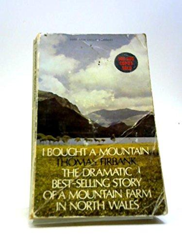I bought a mountain: Firbank, Thomas