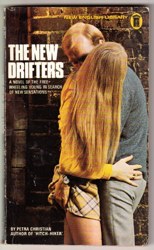 9780450010811: The new drifters