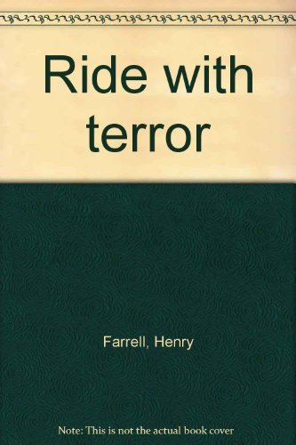 9780450011276: Ride with terror