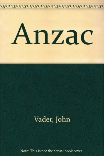 9780450011498: Anzac: The Story of The Anzac Soldiers