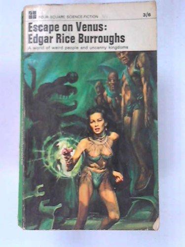 Escape On Venus: 4th in the 'Venus' series of books