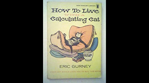 9780450011719: How to live with a calculating Cat