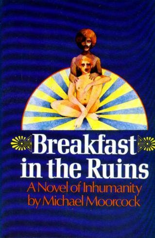 9780450011962: Breakfast in the ruins: A novel of inhumanity