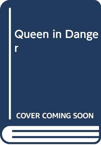 9780450012778: Queen in Danger