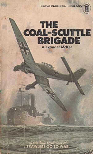 9780450013546: The Coal-Scuttle Brigade