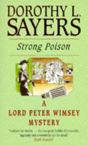 9780450013928: Strong Poison (Lord Peter Wimsey Mysteries)