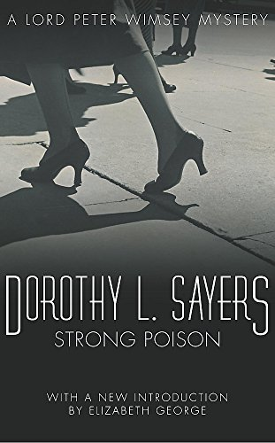 9780450013928: Strong Poison: Lord Peter Wimsey Book 6 (Lord Peter Wimsey Mysteries)