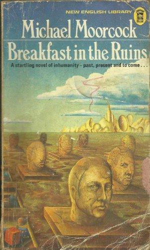 9780450014093: Breakfast in the ruins: A novel of inhumanity