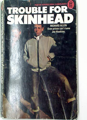 Trouble for Skinhead (0450014193) by Allen, Richard
