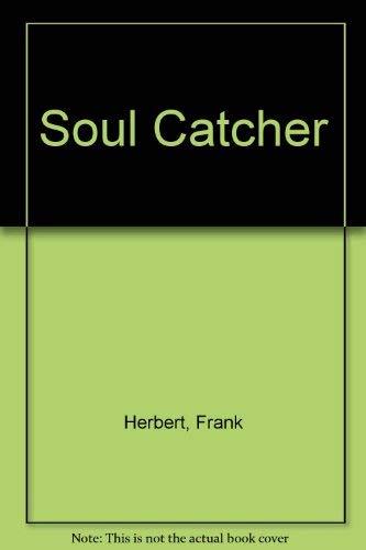 9780450014710: Soul Catcher