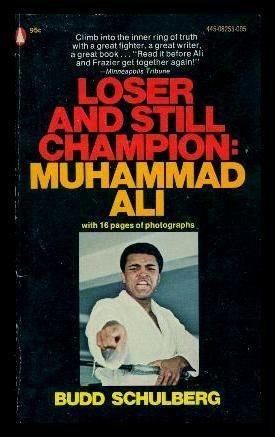 9780450014949: LOSER AND STILL CHAMPION: Muhammad Ali