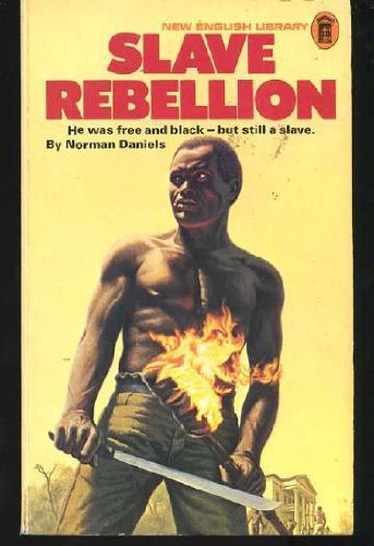 Slave rebellion (9780450015045) by Norman- Daniels