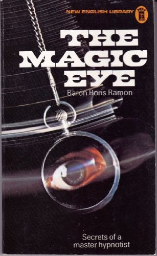 9780450015182: The Magic Eye