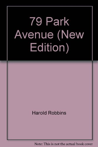 9780450015878: 79 Park Avenue (New Edition)