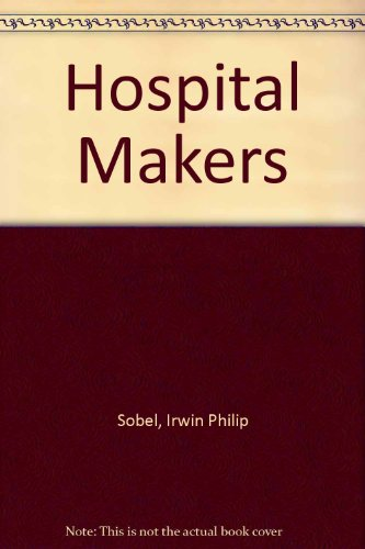 9780450015922: Hospital Makers