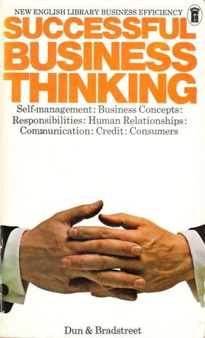 Successful business thinking (New English Library business: Dun and Bradstreet