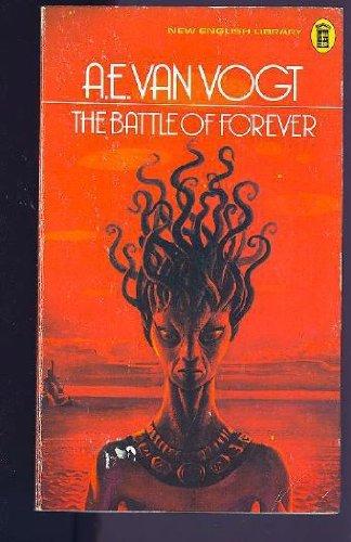 Battle of Forever: Vogt, A.E.Van