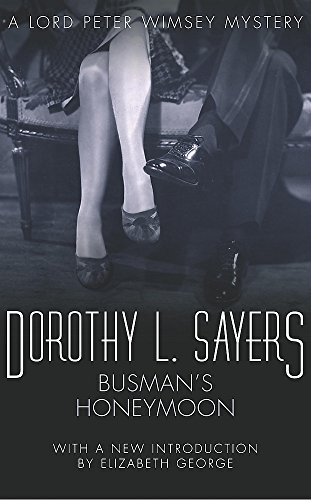 9780450018008: Busman's Honeymoon: Lord Peter Wimsey Book 13: A Love Story with Detective Interruptions (Lord Peter Wimsey Mysteries)