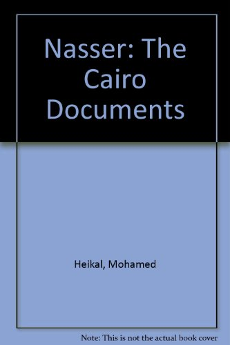 Nasser: The Cairo Documents (0450018113) by Mohamed Heikal