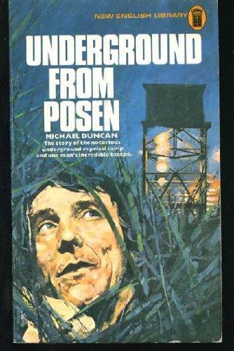Underground from Posen: Michael Duncan