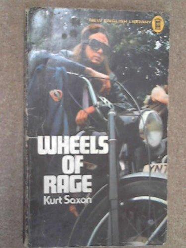 Wheels of Rage: Saxon, Kurt