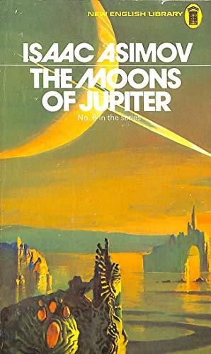The Moons of Jupiter: Asimov, Isaac