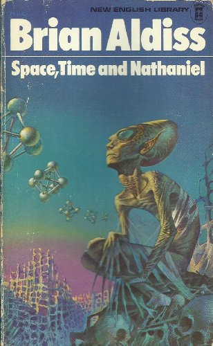 9780450020841: Space, Time and Nathaniel