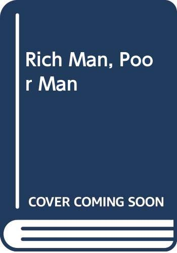 9780450020896: Rich Man, Poor Man