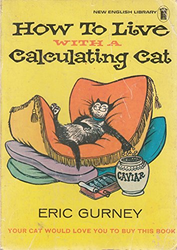 9780450021565: How to live with a calculating cat
