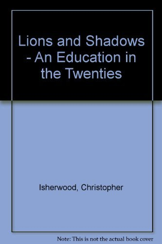9780450021640: Lions and Shadows: An Education In The Twenties