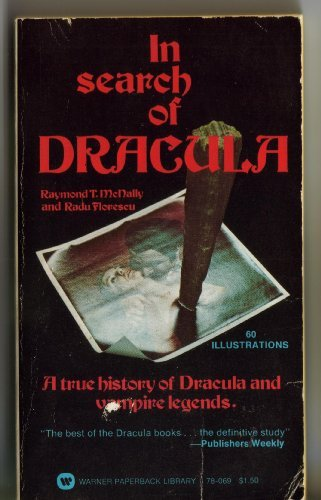 In Search of Dracula: A True History: McNally, Raymond T.;