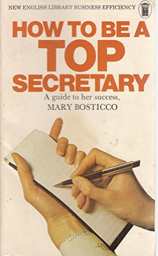 9780450022135: How to Become a Top Secretary (New English Library business efficiency)