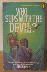 9780450023132: Who Sups with the Devil?