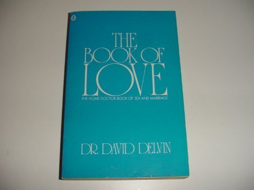 9780450023200: The Book of Love: The Home Doctor Book of Sex and Marriage
