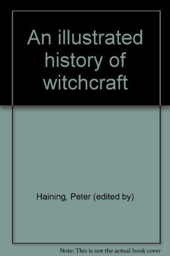 9780450024092: An illustrated history of witchcraft