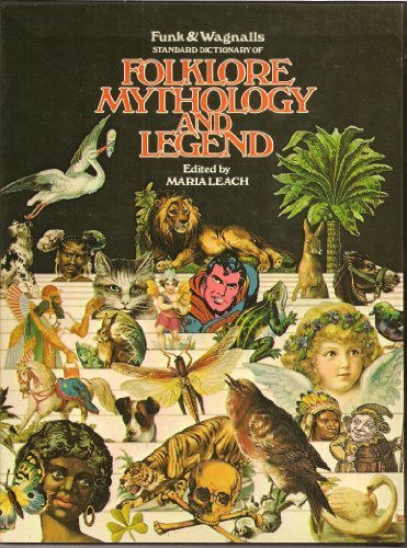 9780450024412: Funk and Wagnall's Standard Dictionary of Folklore, Mythology and Legend