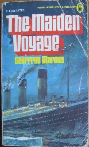 "9780450025501: Maiden Voyage: Complete and Documented Account of the ""Titanic"" Disaster"