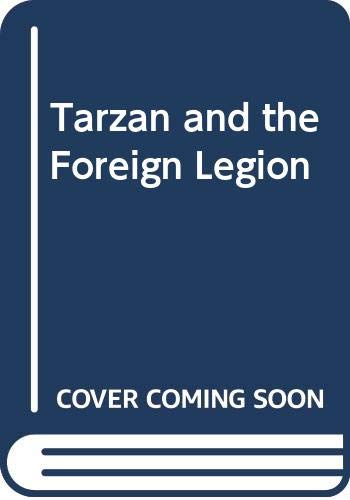 9780450026430: Tarzan and the Foreign Legion