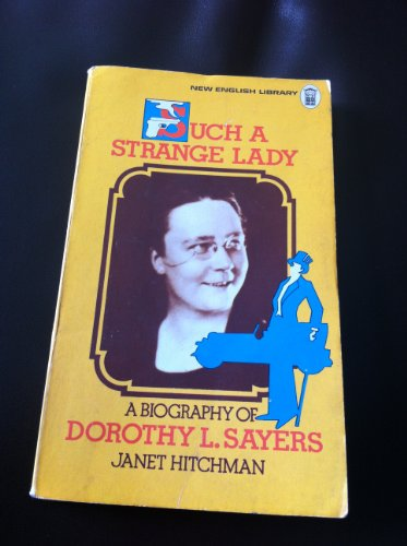 9780450026577: Such a Strange Lady: Biography of Dorothy L. Sayers