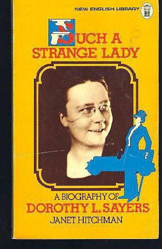 9780450026577: Such A Strange Lady - A Biography of Dorothy L. Sayers