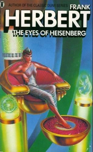 THE EYES OF HEISENBERG: Frank Herbert &