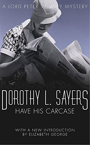 9780450027123: Have His Carcase: Lord Peter Wimsey Book 8 (Lord Peter Wimsey Mysteries)