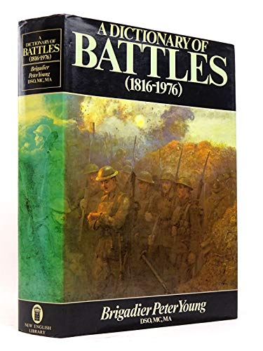 A Dictionary of Battles, 1715-1976.: CALVERT, Brigadier Michael.