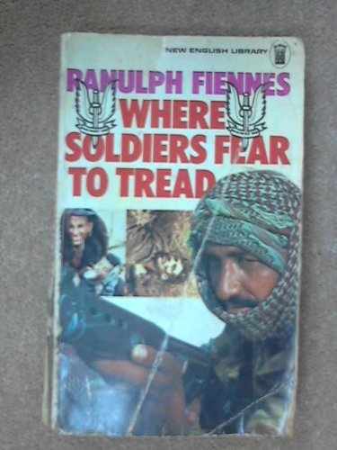 9780450029035: Where Soldiers Fear to Tread